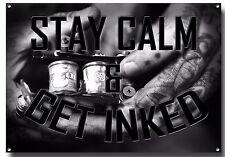 Mantieni la calma e farsi inchiostrato metallo segno, Tattoo Shop, studio, inchiostro, arte, dolore, Wall Decor