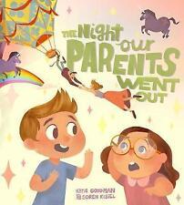 Night Our Parents Went Out, The, Soren Kisiel, Katie Goodman, New Book