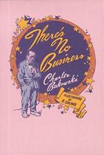 There's No Business by Charles Bukowski, Robert Crumb, NEW Book, FREE & FAST Del