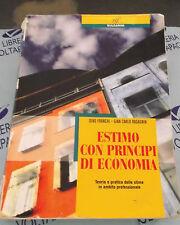 ESTIMO CON PRINCIPI DI ECONOMIA - D.FRANCHI e G.C.RAGAGNIN - BULGARINI