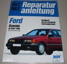 Reparaturanleitung Ford Scorpio mit 6 Zylinder Motor ab März 1985 Bucheli NEU!
