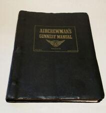 Aircrewman's Gunnery Manual 1944