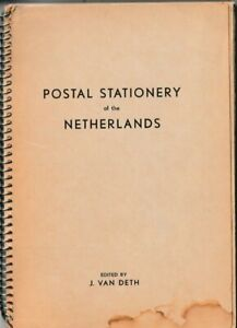 Netherlands Philatelic Lit.: J. van Deth. Postal Stationery of The Netherlands