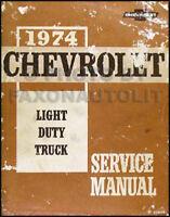 1974 Chevy Truck Shop Manual ORIGINAL Pickup Blazer Suburban Van Repair Service