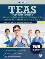TEAS Study Guide Version 5: TEAS V Exam Prep and Practice Test Questions for the