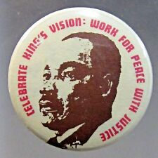 Martin Luther King Celebrate King'S Vision Work For Peace Justice pinback button