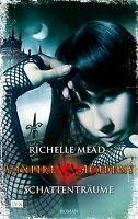 Vampire Academy: Schattenträume von Mead, Richelle   Buch   Zustand gut