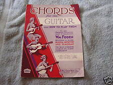 Chords for the  Guitar and How to Play Them 1927 Foden