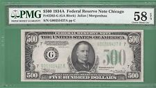 1934A  $500 FIVE HUNDRED DOLLAR BILL...Chicago...PMG 58 EPQ...NO NET..437