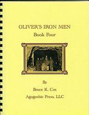 Oliver's Iron Men, Book 4, Gogebic Range Miners, Ironwood, MI