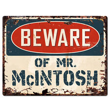 PBMR0777 Beware of MR. McINTOSH Chic TIN Plate Sign Home Decor Funny Gift Ideas