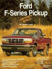 FORD F-SERIES PICKUP 1948-1995 OWNER'S BIBLE by Moses Ludel Evolution & History