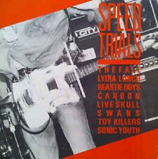 Various Artists - Speed Trials - Lydia Lunch Sonic Youth Beastie Boys Swans NEW