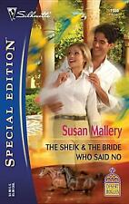 Desert Rogues: The Sheik and the Bride Who Said No 1666 by Susan Mallery (2007,