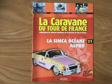 MAGAZINE CARAVANE DU TOUR DE FRANCE N°21 SIMCA OCEANE ASPRO  G52