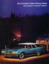 1975 Pontiac Trailer Towing Guide Original Car Sales Brochure Catalog