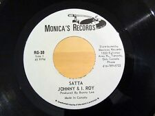 Reggae 45 JOHNNY & I. ROY Satta/Musical Injection MONICA'S RECORDS Canada NM/NM-