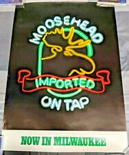 Moosehead Imported Canadian Beer / 1984 Now In Milwaukee Poster Man Cave