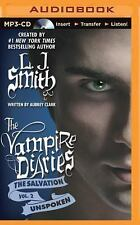 The Vampire Diaries the Salvation: Unspoken 2 by L. J. Smith and Aubrey Clark...