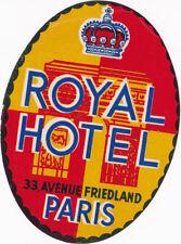 ANCIENNE ETIQUETTE , ROYAL HOTEL, 33, AVENUE FRIEDLAND, PARIS -  (JAMAIS COLLEE)