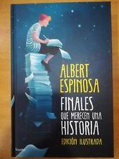 FINALES QUE MERECEN UNA HISTORIA - ALBERT ESPINOSA