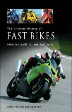 Ultimate History of Fast Bikes,