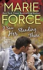 A Green Mountain Romance: I Saw Her Standing There 3 by Marie Force (2014,...