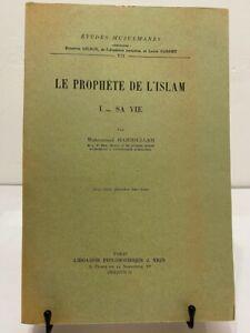 Muhammad Hamidullah Le Prophète de l'Islam Tome 1 Sa Vie Philosophie Vrin 1959
