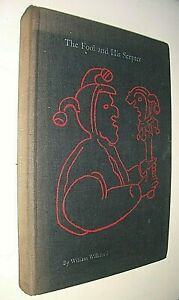 THE FOOL AND HIS SCEPTER (SCEPTRE). CLOWNS & JESTERS. 1969 HARDBACK. WILLEFORD