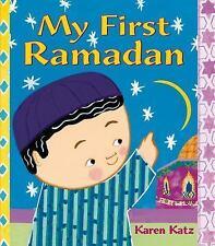 My First Holiday: My First Ramadan by Karen Katz (2015, Picture Book)