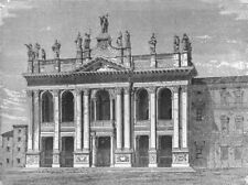ROME. Portico of St John Lateran 1872 old antique vintage print picture