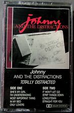 Johnny And The Distractions: Totally Distracted (Cassette, 1985, Tuff Boot) NEW