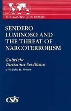 Sendero Luminoso and the Threat of Narcoterrorism (The Washington Papers)