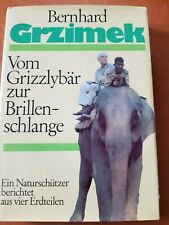Vom Grizzlybär zur Brillenschlange - Grzimek, Bernhard
