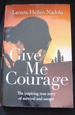 Give Me Courage By Lenuta Hellen Nadolu ISBN 9781921134289 (2014, Paperback)