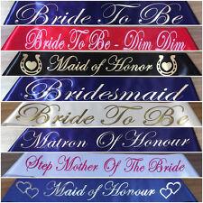 Wedding/Bridal/Hen's Night Sashes Bride To Be,Bridesmaid, MOB, MOG 20 Colours