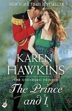 The Prince And I: Princes of Oxenburg 2, 1472229045, New Book