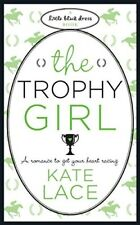 The Trophy Girl (Little Black Dress), Kate Lace, 0755338359, Very Good Book
