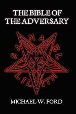 The Bible of the Adversary by Michael Ford (English) Paperback Book