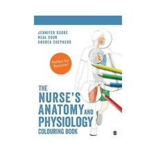 The Nurse's Anatomy and Physiology Colouring Book by Jennifer Boore (author),...