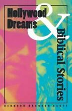 Hollywood Dreams and Biblical Stories by Bernard B. Scott (2003, Paperback)