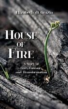 HOUSE OF FIRE - DI GRAZIA, ELIZABETH - NEW PAPERBACK BOOK