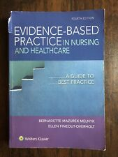Evidence-Based Practice in Nursing and Healthcare : Fourth Edition