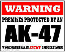 PREMISES PROTECTED BY AK-47 WARNING VINYL DECAL STICKER