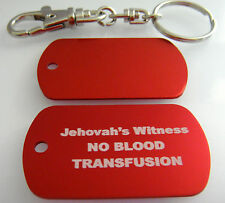 Jehovah's Witness *NO BLOOD TRANSFUSION Medical Alert DOG TAGS W/ Key Chain