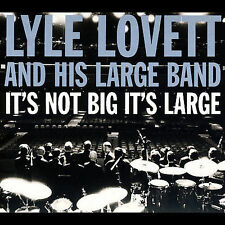 LYLE LOVETT AND HIS LARGE BAND It's Not Big It's Large CD & DVD set MINT! deluxe