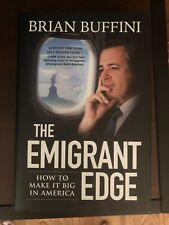 Emigrant Edge : How to Make it Big in America by Brian Buffini (2017, Hardcover)
