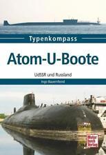Atom-U-Boote von Ingo Bauernfeind (2015, Taschenbuch)