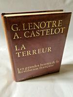 G. Lenotre + A. Castelot * la Terreur * Perrin 1969 * TBE