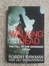 The Walking Dead: The Fall of the Governor, Part One Signed by Jay Bonansinga